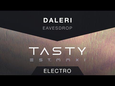 Daleri - Eavesdrop [Tasty Release]