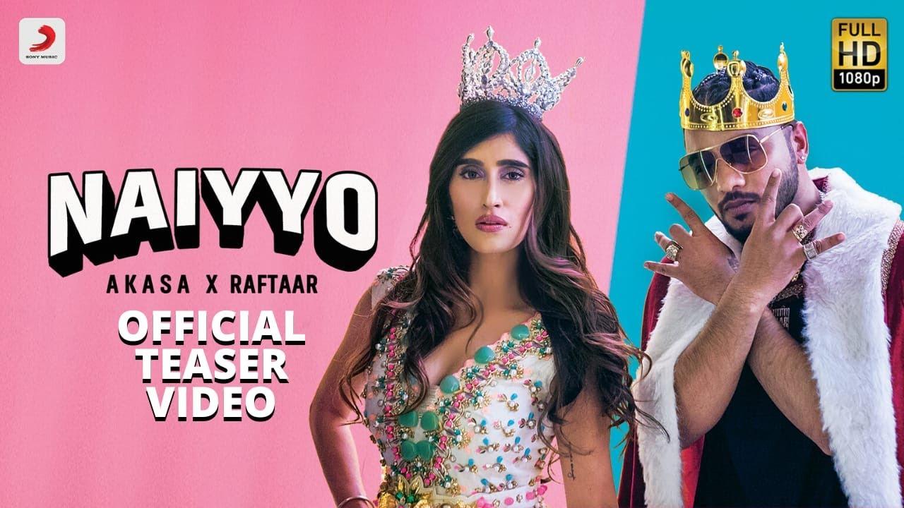 NAIYYO (Teaser) || AKASA x Raftaar || Releasing on 24th June