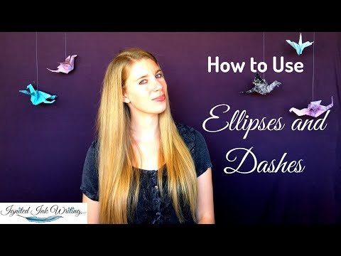 Ellipses And Dashes: How To Use Popular Pauses