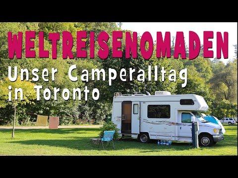 WELTREISENOMADEN - Unser Camperalltag in Toronto/Kanada