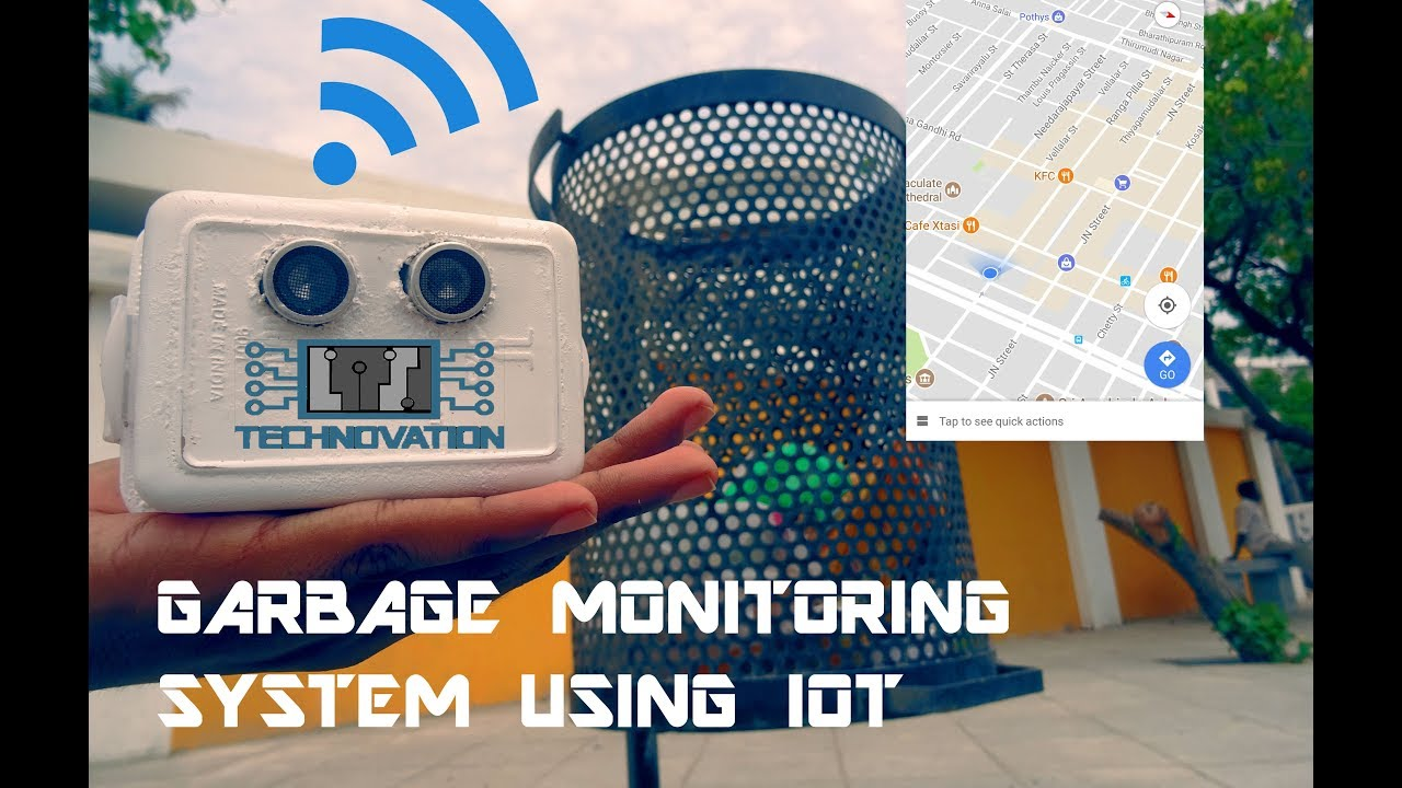 Smart Garbage Monitoring System Using Internet of Things (IOT): 18
