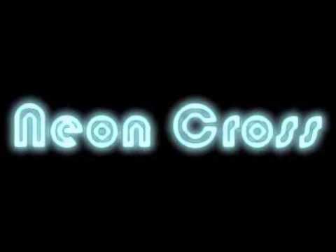 Neon Cross - Son of God