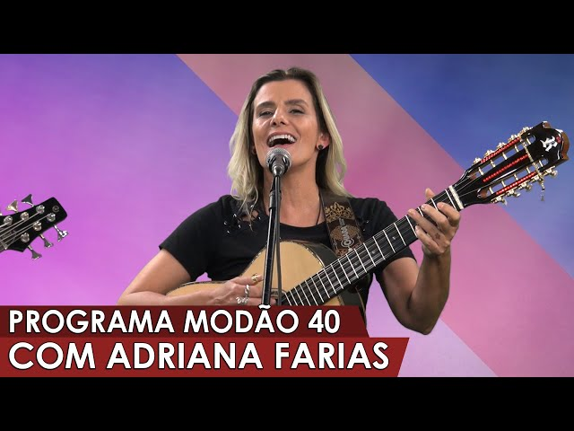 Programa Modão 40 com Adriana Farias