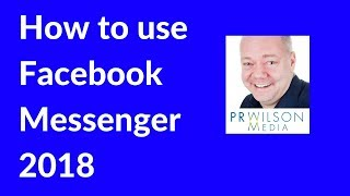 Facebook messenger tutorial 2018