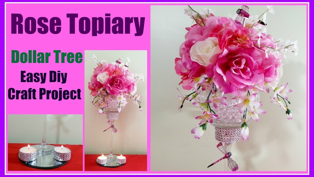 Rose Topiary DIY Dollar Tree Easy Wedding Centerpiece or home decor ...