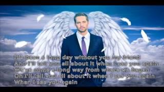 See You Again - 歌词影片LYRIC VIDEO (In Memory of PAUL WALKER听了会很有感触的一首歌 保罗沃克我永远记得你!)