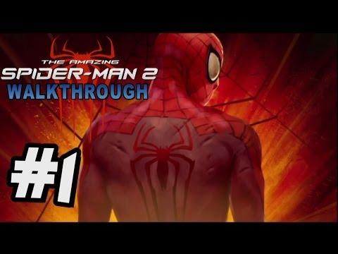 The Amazing Spider-Man 2 Walkthrough Part 1