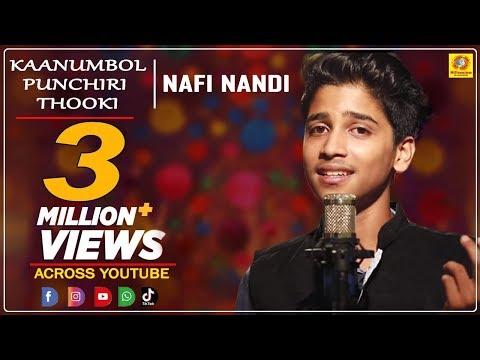 Kaanumbol Punchiri Thookum Full Song  | Malayalam Musical Album | Nafi Nandi