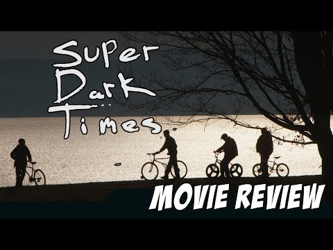 Super Dark Times (2017) Movie Review streaming vf