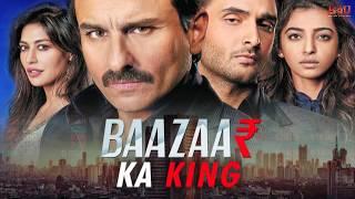 Baazaar Ka King Part 1 | Saif Ali Khan, Chitrangda, Rohan Mehra | B4U