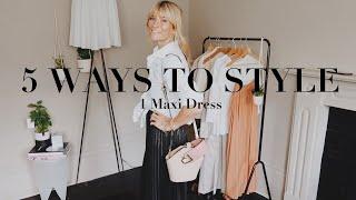 How to style a maxi dress | 1 dress 5 ways to wear it