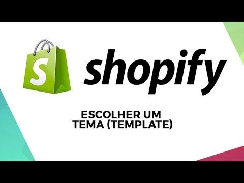 Escolhendo um tema (template) para a sua loja Shopify