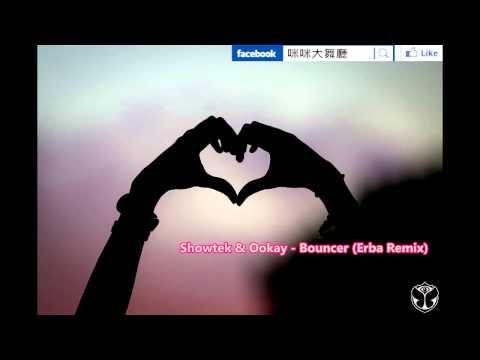 Showtek & Ookay Bouncer( Erba Remix
