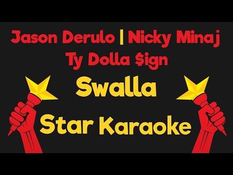 Jason Derulo - Swalla feat Nicki Minaj & Ty Dolla $ign (Karaoke Instrumental)