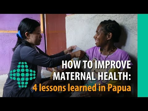 How to improve maternal health: 4 lessons learned in Papua