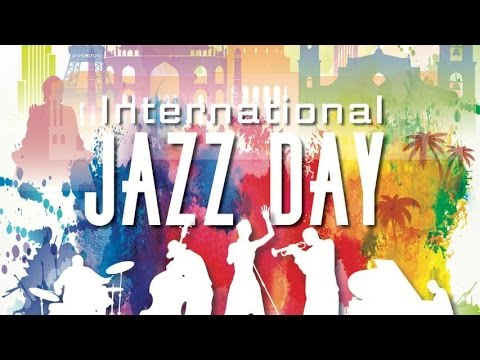 International Jazz Day All-Star Global Concert (Havana, Cuba, 30 April 2017)
