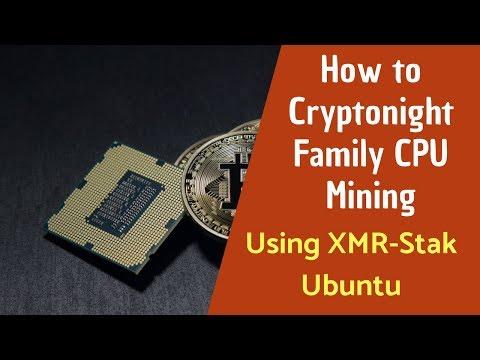 How to Cryptonight Family CPU Mining Using XMR-Stak Ubuntu