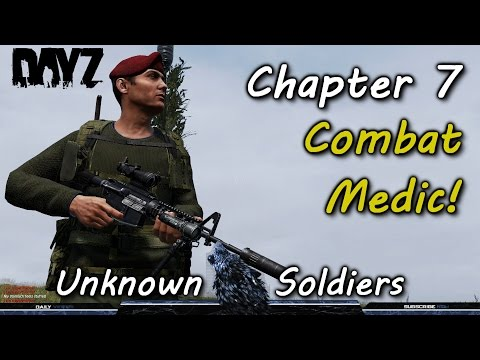 Unknown Soldiers Chapter 7 Combat Medic!