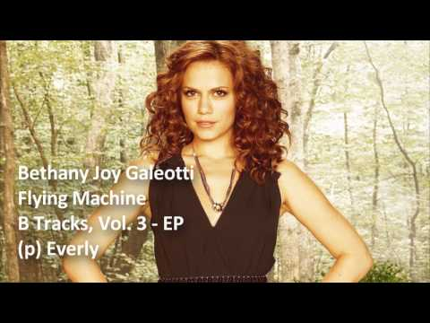 Bethany Joy Lenz  Flying Machine