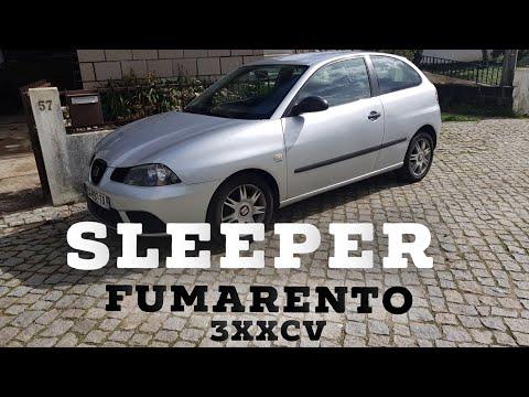 O VERDADEIRO SLEEPER !!!! IBIZA FUMARENTO COM MAIS DE 300CV