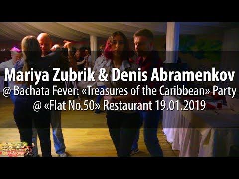 Mariya Zubrik & Denis Abramenkov @ Bachata Fever: «Treasures Of The Caribbean» Party 19.01.2019