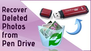 Recover Deleted Photos from Pen Drive