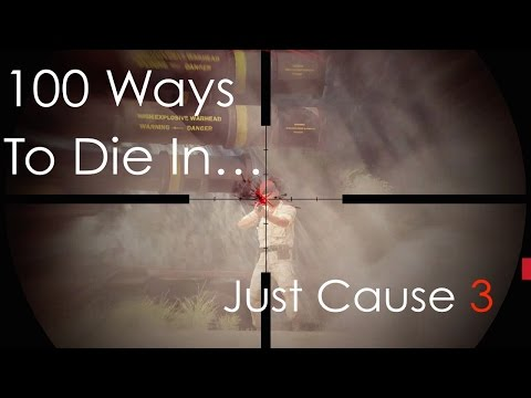 JUST CAUSE 3: 100 Ways To Die #1  