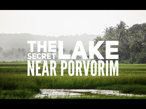 A secret Lake in Porvorim
