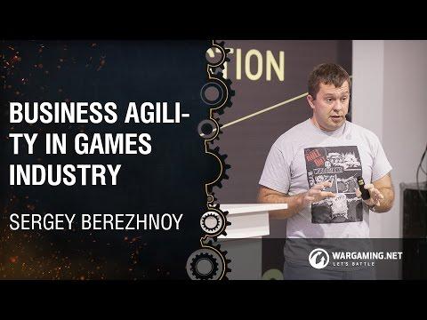 Business Agility in Games Industry / Sergey Berezhnoy / Wargaming [4C: Kyiv 23.09.2016]
