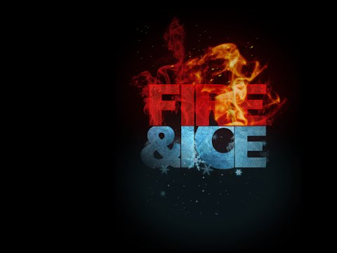FIRE & ICE Side A