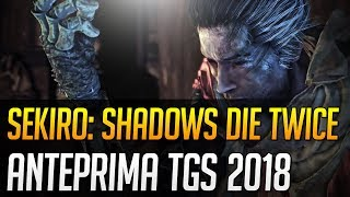 Sekiro Shadows Die Twice: Anteprima dal Tokyo Game Show 2018