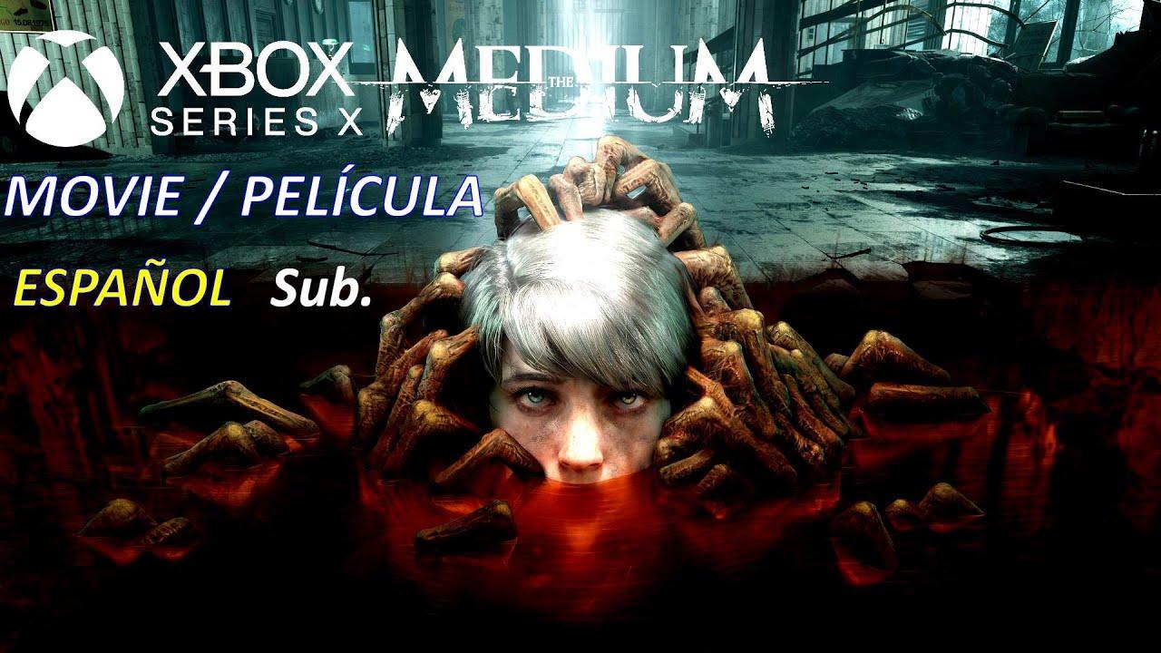 The Medium Movie Pelicula Completa Series X All Cutscenes Espanol Sub Youtube