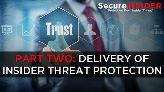Insider Threat Animation - Part 2: Delivery