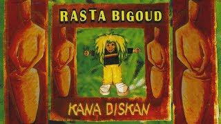 Rasta Bigoud - Quittes pas la roots (officiel)