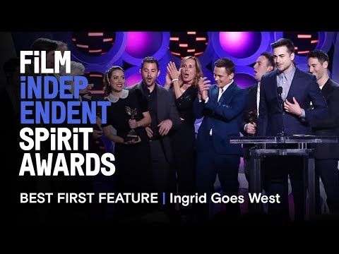 INGRID GOES WEST wins Best First Feature at the 2018 Film independent Spirit Awards