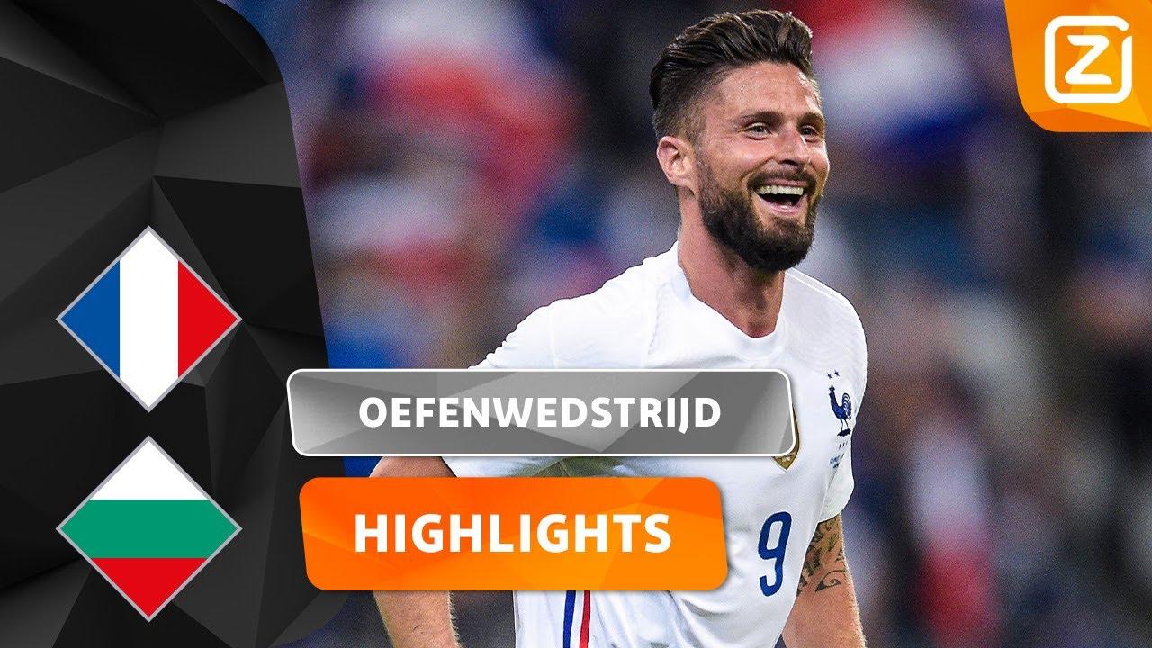 HIJ IS WEER OP DREEF! 💪🏻🇫🇷 | Frankrijk vs Bulgarije | Vriendschappelijke Interland | Samenvatting