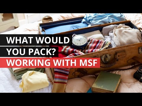 MSF staff reveal what's in their luggage
