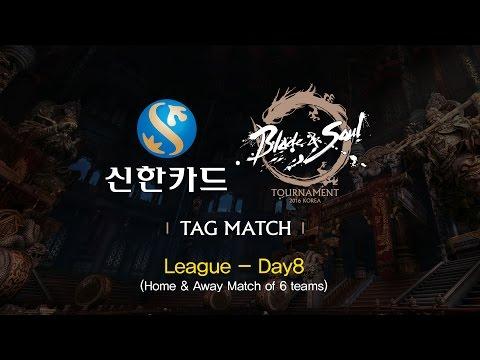 [KOR] 신한카드 블소 토너먼트 태그매치 - 8회