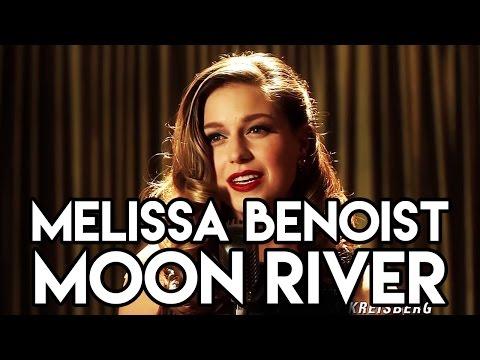 Melissa Benoist - Moon River Lyrics (Full Performance)