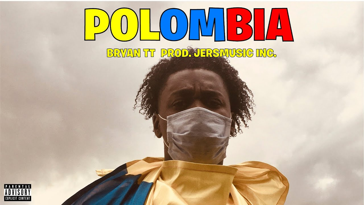 Bryan tt - Polombia (Official Music Video)