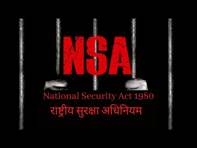 National Security Act of 1980 - Insight | Defence Taiyari