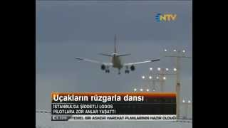 Rüzgar İstanbul'da uçakları salladı. Uçakların rüzgarla dansı
