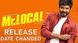 BREAKING: Sivakarthikyean's MR.Local Release Date Changed | Nayanthara