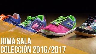 Joma Sala: Colección 2016/2017