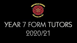 Meet The Year 7 Form Tutors | 2020/21