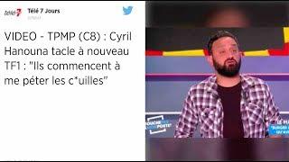 TPMP : Cyril Hanouna s'emporte violemment contre TF1 !