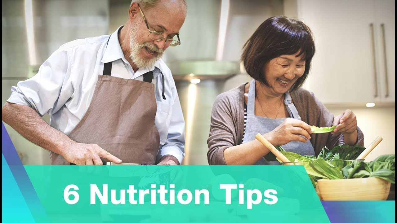 Download 6 Nutrition Tips for Healthy Aging