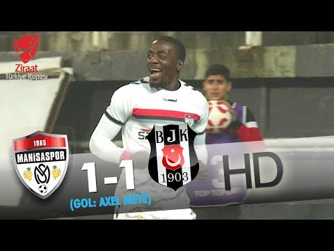 G.M. Manisaspor: 1 - Beşiktaş: 1 | Gol: Axel Méyé