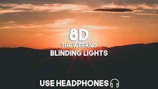 The Weeknd - Blinding Lights (8D Audio)