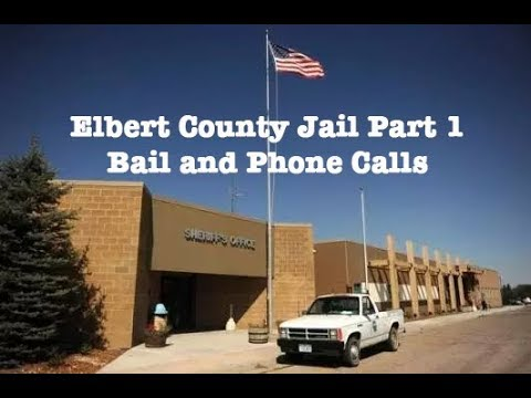 Elbert Jail in Colorado Part 1 -- Bail Information and Phone Calls from  Inmates